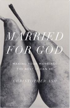 Married for God Christopher Ash