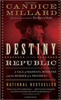 destiny of the republic cover millard